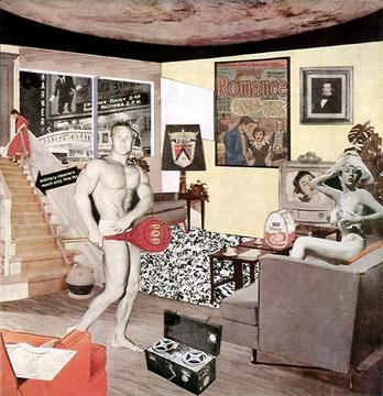 Richard Hamilton «Just what is it that makes today's homes so different, so appealing?» | Just what is that makes today's homes so different, so appealing?